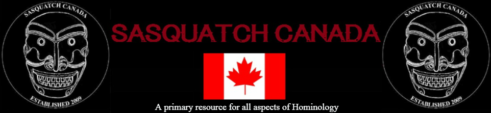Sasquatch Canada contains current and authoritative information on sasquatch and other homins.